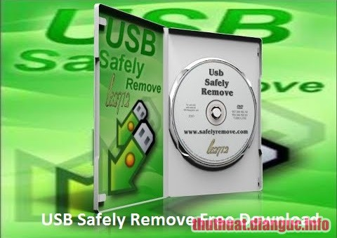 Download USB Safely Remove 6.1.5.1274 Full Key – Ngắt kết nối USB an toàn
