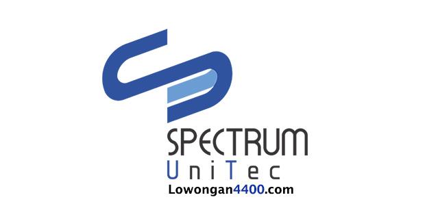 Lowongan Kerja PT. Spectrum Unitec Tangerang Juli 2018