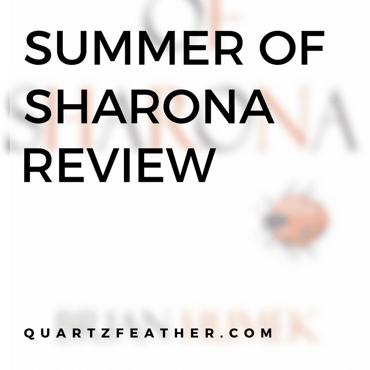Summer Of Sharona By Brian Humek Review