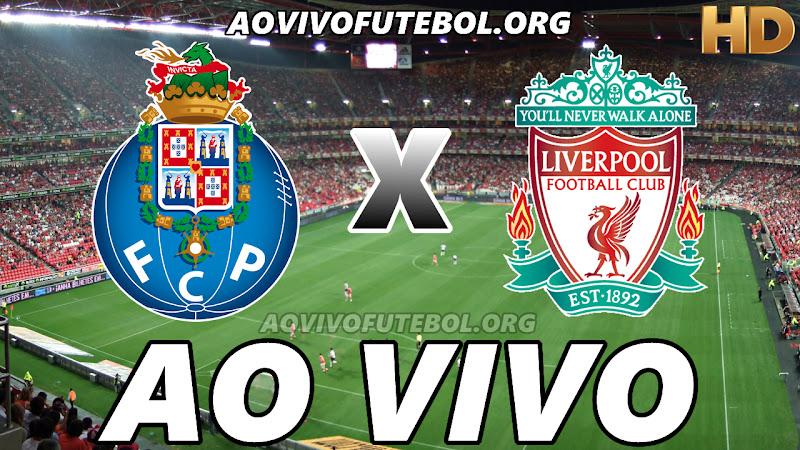 Porto x Liverpool Ao Vivo na TV HD