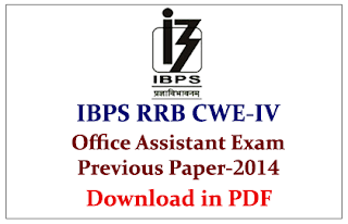 IBPS RRB CWE-IV Office Assistant- Previous Year Question Papers held on 21.09.2014 -Download in PDF