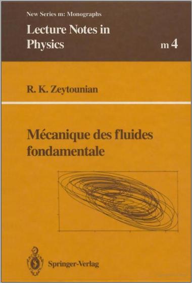 Livre : Mécanique des fluides fondamentale - Radyadour, K.Zeytounian PDF