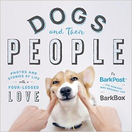 Dogs and Their People Book by BarkPost