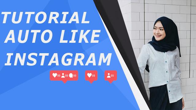 Cara Membuat Auto Like Instagram dengan Mudah Menggunakan Hublaagram