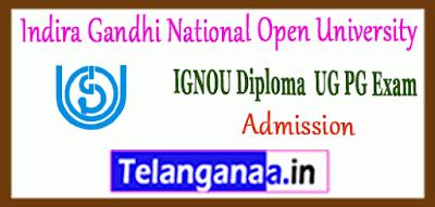 Indira Gandhi National Open University UG PG Diploma Admission