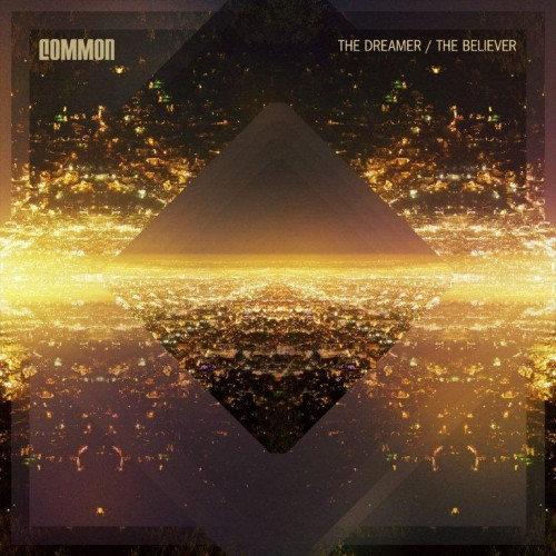 Common-The-Dreamer-The-Believer-500x500.jpg