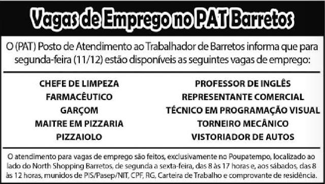Vagas de Emprego do PAT BARRETOS para 11/12/2017 (Segunda-Feira)