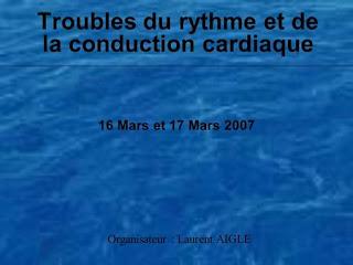 Troubles du rythme et de la conduction cardiaque .pdf
