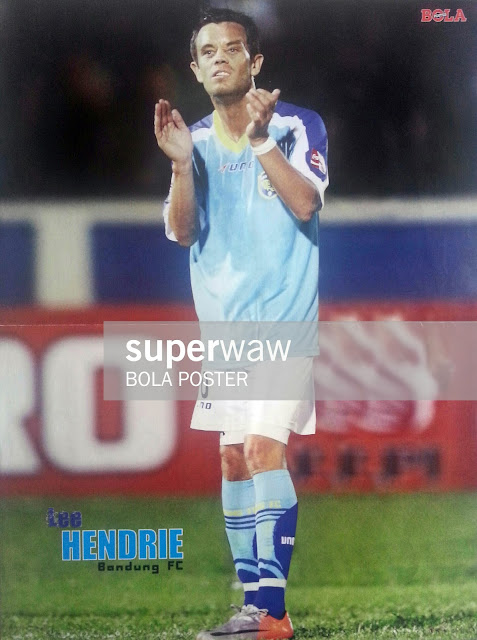 POSTER LEE HENDRIE BANDUNG FC