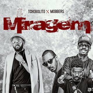 Tchobolito & Mobbers - Miragem (2018) [DOWNLOAD]