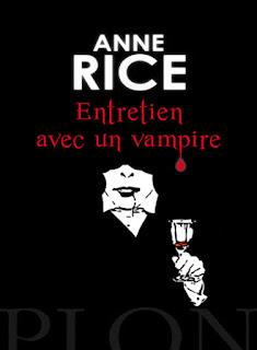 Entretien avec un vampire / Anne Rice