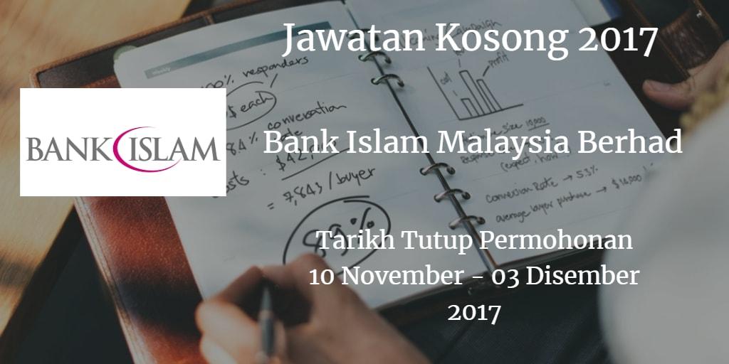 Jawatan Kosong Bank Islam Malaysia Berhad 10 November - 03 Disember 2017