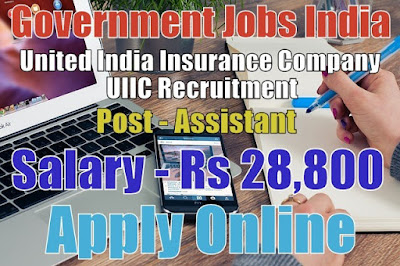 United India Insurance Company Limited UIIC Recruitment 2017