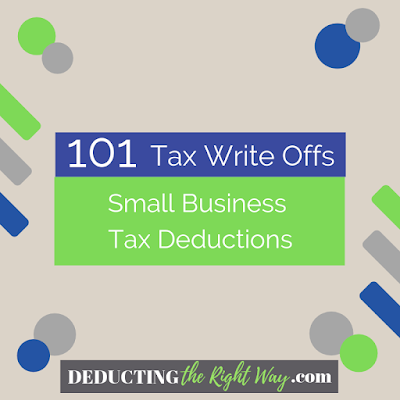 List of Tax Write Offs for Small Business | www.deductingtherightway.com