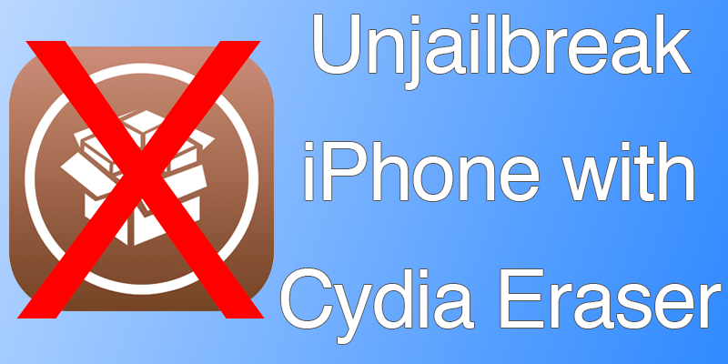 How to Unjailbreak iPhone