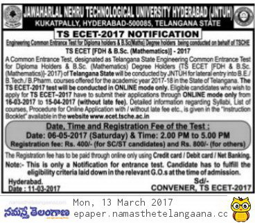 TS ECET-Notification-2017 Register Online @ecet.tsche.ac.in | Telangana ECET 2017 Notification Released by JNTU Kukatpally on Behalf of JNTU Kukatpally Hyderabad | Jawaharlal Nehru Technological University has issued Notification for Engineering Common Entrance Test 2017 for the Academic year 2017-18 | The Test will be Conducted Online Mode Only | Onlne Application form will be available to Apply Online from 16.03.2017 to 15.04.2017 | Detailed Notifiction Important Instructions Date of Examination is 06.05.2017 | Download Syllabus Exam Pattern Download Hall Tickets List of Examination Centres | ts-ecet-notification-2017-register-apply-online-application-form-Download-hall-tickets-tsche