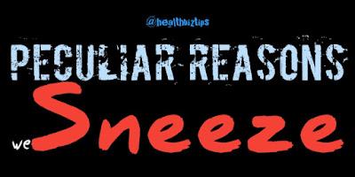4 Peculiar Reasons we Sneeze