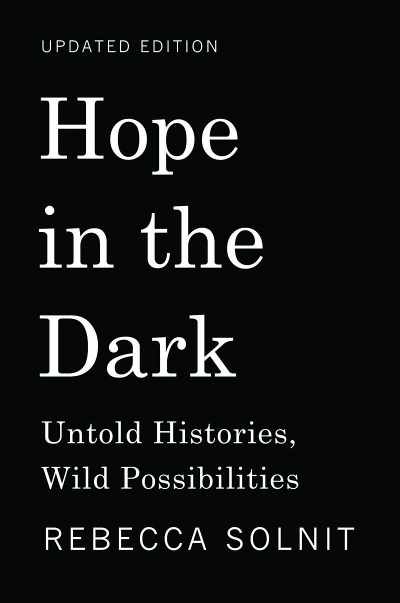 Hope in the Dark by Rebecca Solnit