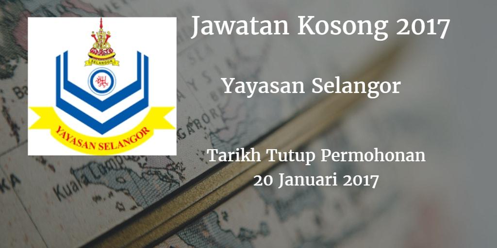 Jawatan Kosong Yayasan Selangor 20 Januari 2017