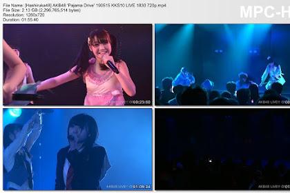AKB48 'Pajama Drive' 190515 KKS10 LIVE 1830