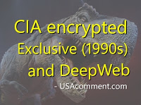 CIA encrypted Exclusive (1990s) and DeepWeb