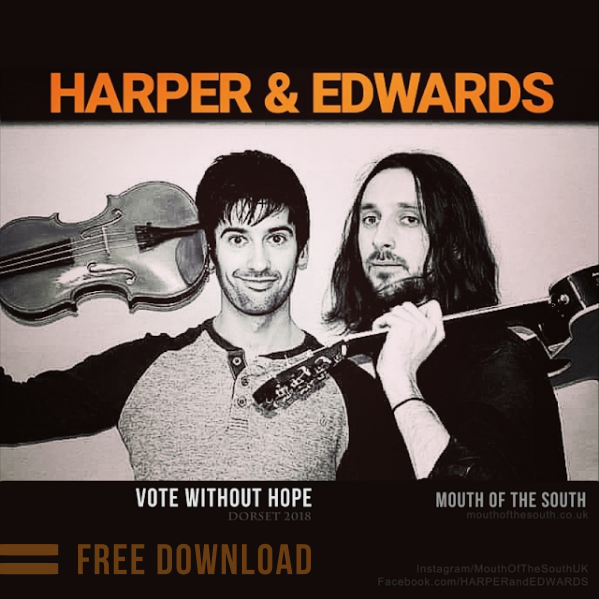 "Free Download Link for HARPER & EDWARDS track ""Vote Without Hope"""