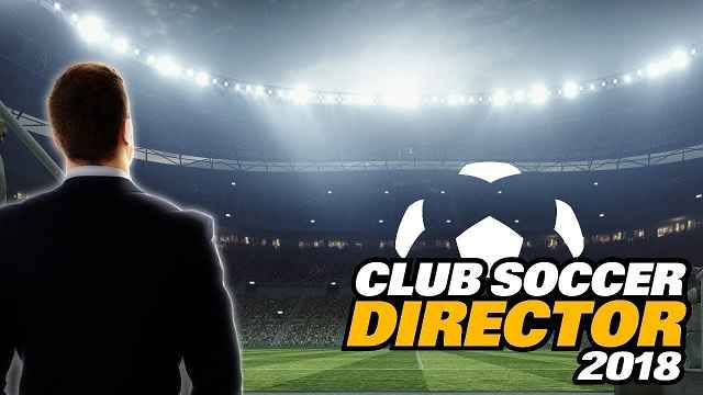 club soccer director 2018 mod apk - Club Soccer Director 2018 v2.0.3 MOD APK Money Hack