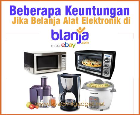 Beberapa Keuntungan Jika Belanja Alat Elektronik di blanja.com