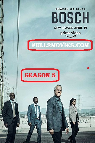 Bosch Season 5 Complete Download Full HD 480p 720p HEVC