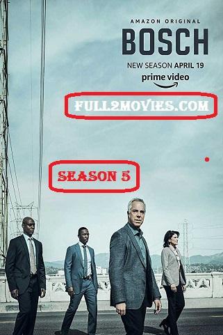 Bosch Season 5 Complete Download Full HD 480p 720p HEVC | Moviesak47