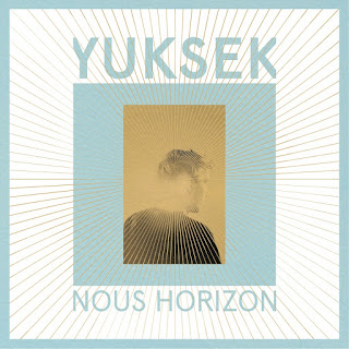 Yuksek To Release 'Nous Horizon' album this Friday