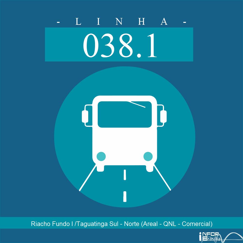Horário de ônibus e itinerário 038.1 - Riacho Fundo I /Taguatinga Sul - Norte (Areal - QNL - Comercial)