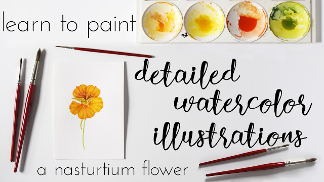watercolor, painting, watercolor tutorials, botanical watercolor, nasturtium flowers, Skillshare, Anne Butera, My Giant Strawberry
