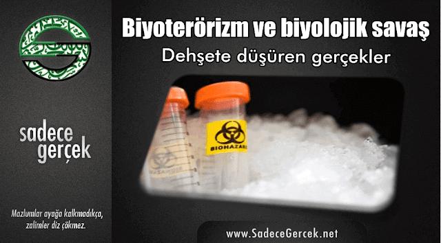 Biyoterörizm ve biyolojik savaş