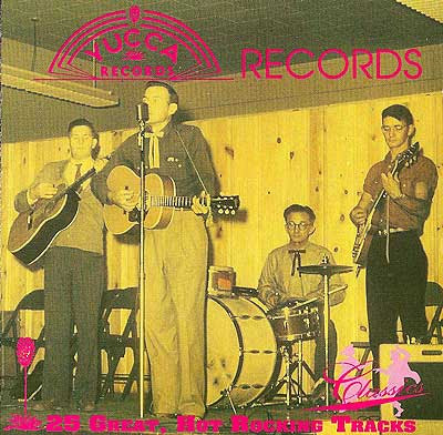 """THE YUCCA RECORDS ROCK 'N' ROLL STORY"" - 25 Great, Hot ...
