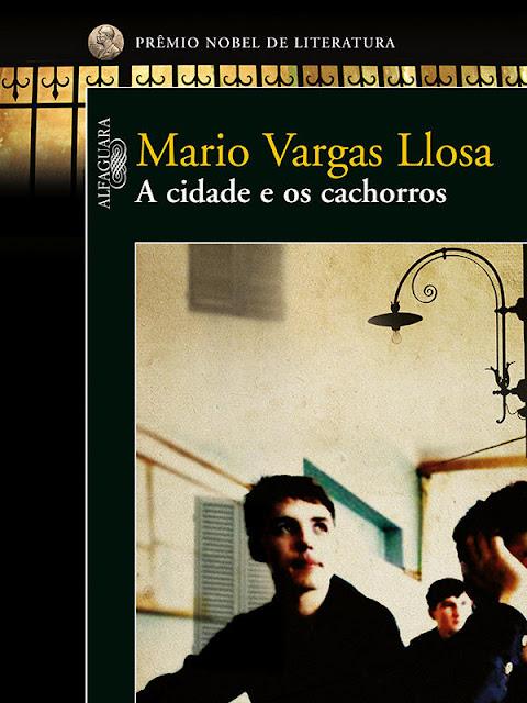 A cidade e os cachorros - Mario Vargas Llosa