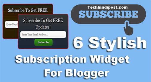 6 Stylish Email Subscribe Widget For Blogger