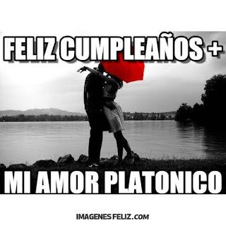 Feliz Cumpleaños Amor platónico