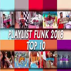 Baixar CD Funk 2018 PlayList Top 10
