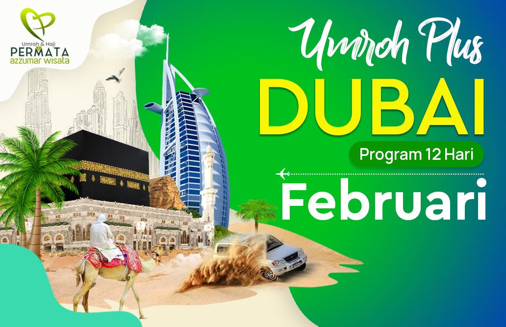 Promo Paket Umroh plus dubai Biaya Murah Jadwal Bulan Februari 2020