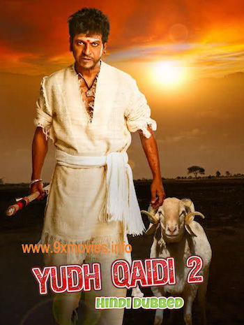 Yudh Qaidi 2 2017 Hindi Dubbed 720p HDRip 900mb