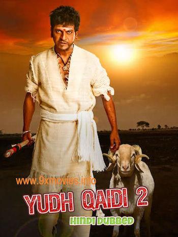 Yudh Qaidi 2 2017 Hindi Dubbed Movie Download