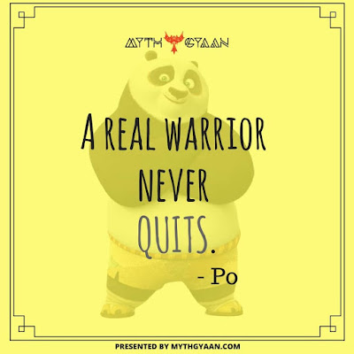 A real warrior never quits. - Po Quotes - Kung Fu Panda Quotes