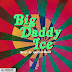 F! MUSIC: Ice Prince – Big Daddy Ice | @FoshoENT_Radio