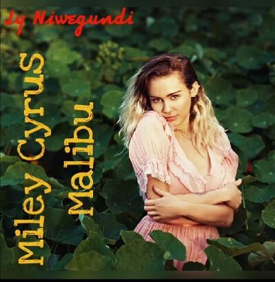 All Official Lyrics Miley Cyrus Malibu Lyrics