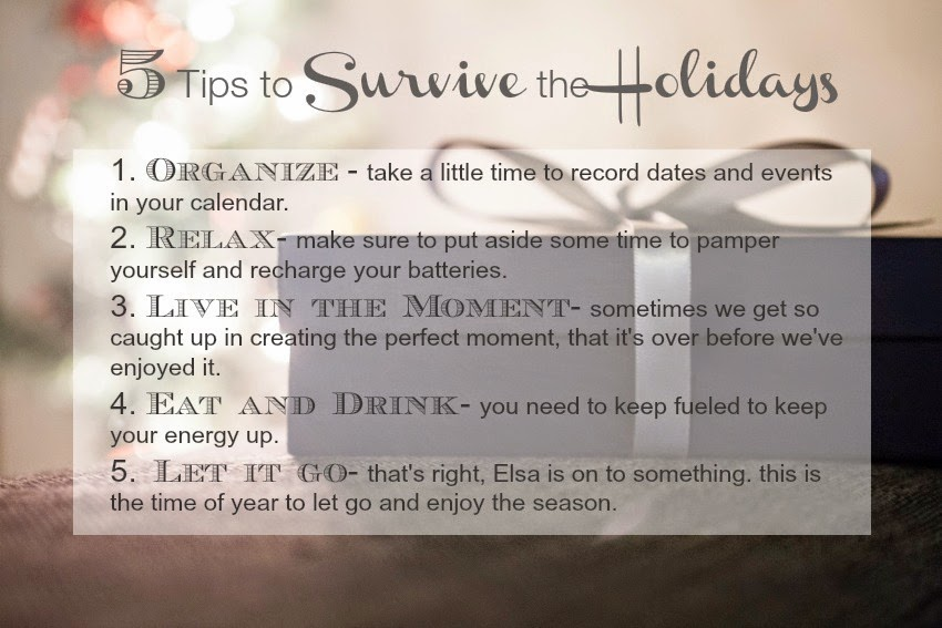 5 Tips to Survive the Holidays