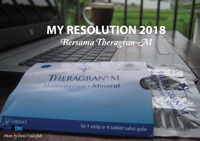 My Resolution 2018 – Konsisten Memperbaiki Diri Bersama Theragran - M