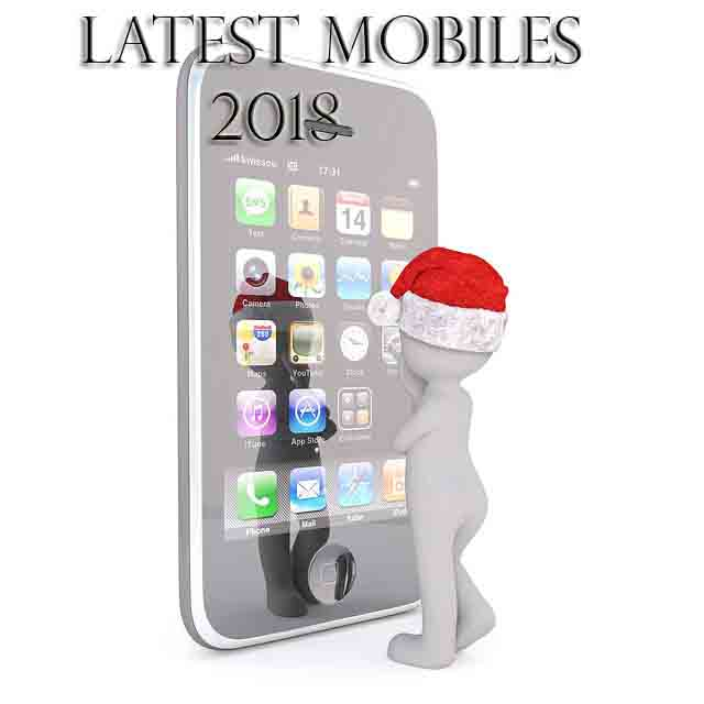 Latest Mobiles in India 2018 || Best at Mobiles low price