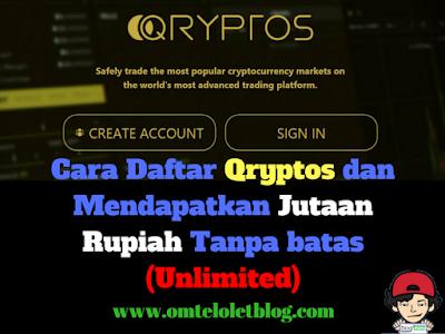 Cara Daftar Qryptos dan Mendapatkan Jutaan Rupiah Tanpa batas