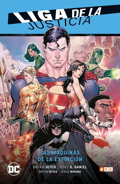 """Reseña de """"Liga de la Justicia vol. 01: Las máquinas de la extinción"""" de Bryan Hitch - ECC Ediciones"""